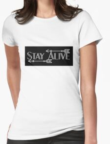 STAY ALIVE - Minimal Black  Womens Fitted T-Shirt