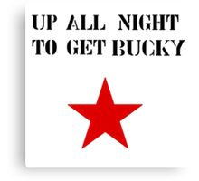 Up All Night To Get Bucky Canvas Print