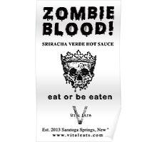 Zombie Blood - Sriracha Verde Hot Sauce Poster