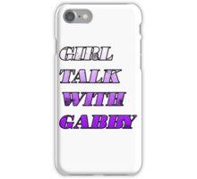 Girl Talk with Gabby iPhone Case/Skin