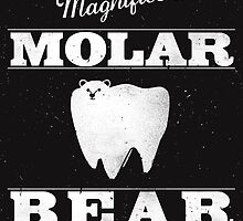 Molar Bear - Gentlemen's Edition by zachterrell