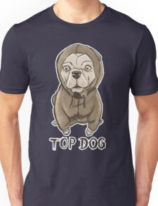 Top Dog Unisex T-Shirt