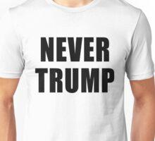 NEVER TRUMP tshirt Unisex T-Shirt