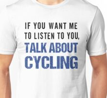 Rude Talk About Cycling T Shirt Unisex T-Shirt