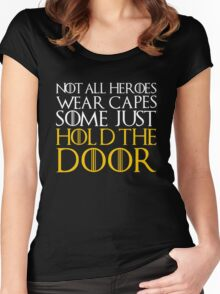 hold door hold game of thrones Women's Fitted Scoop T-Shirt