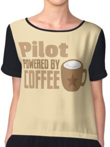 pilot powered by coffee Chiffon Top
