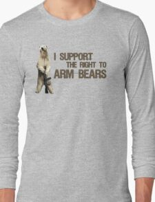 I Support the Right to Arm Bears, Polar Bears Long Sleeve T-Shirt