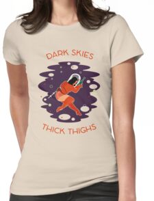 Raygun Rima / Dark Skies, Thick Thighs Space Print Womens Fitted T-Shirt