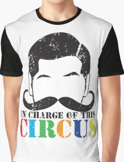 In charge of this CIRCUS with ringleader man mustache distressed version Graphic T-Shirt