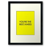 You're the Bee's Knees (Honeycomb Background) Framed Print