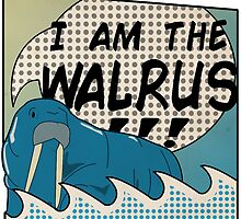 """I AM THE WALRUS"" by JawsDDD"