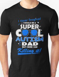 Autism - Cool Autism Dad Unisex T-Shirt