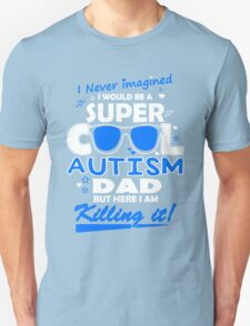Autism - Cool Autism Dad Unisex T-Shirt