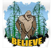 Believe in Bigfoot 2 Poster