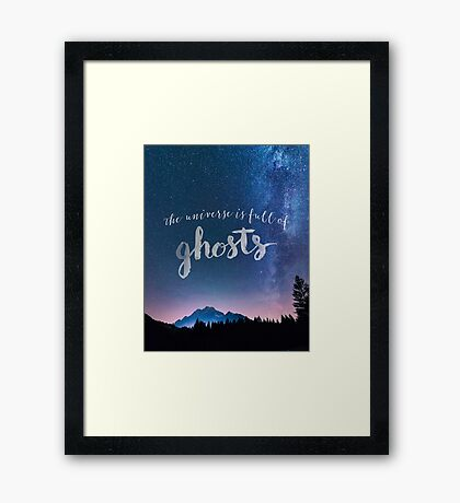 The Universe is Full of Ghosts Framed Print