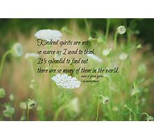 Kindred Spirits Anne Photographic Print