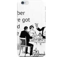 Remember When... iPhone Case/Skin