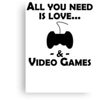 Love And Video Games Canvas Print
