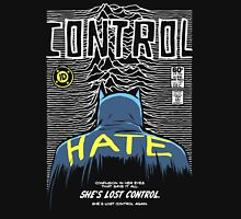 Control Your Hatred Unisex T-Shirt
