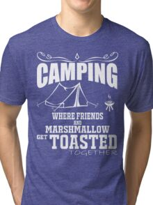 camping marshmallow get toastoed Tri-blend T-Shirt