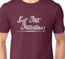 Shiteaters!  Unisex T-Shirt