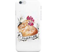 """Crazy Chicken Banner """"CLUCK LIFE"""" iPhone Case/Skin"""