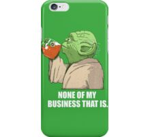 Not my business iPhone Case/Skin
