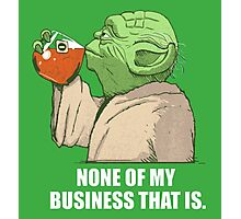 Not my business Photographic Print