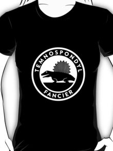 Temnospondyl Fancier Tee (White on dark) T-Shirt