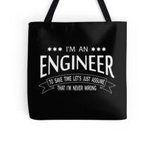I'm an Engineer Tote Bag