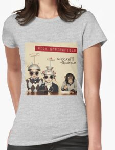 rick springfield science Womens Fitted T-Shirt