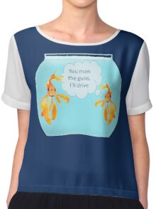 There Were Two Goldfish In A Tank Chiffon Top