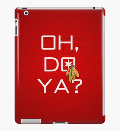Oh, Do Ya? iPad Case/Skin