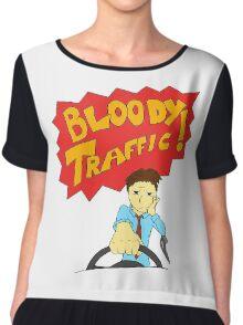 Bloody Traffic! Chiffon Top