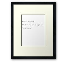Procrastihaiku Framed Print