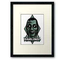 Darling! Framed Print