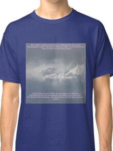 The Lords Prayer Classic T-Shirt