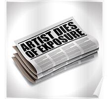 Artis dies of exposure newspaper headline Poster