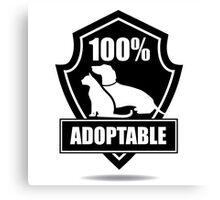 100% adoptable dog and cat pet adoption symbol Canvas Print