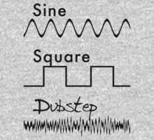 Sine Square...DUBSTEP! by Jonathan Lynch