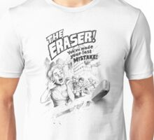 The Eraser Unisex T-Shirt