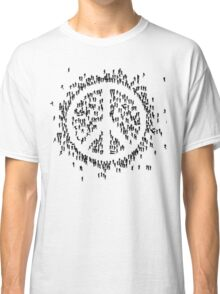 all we are saying.... is give peace a chance.... Classic T-Shirt