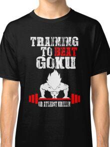 Training To Beat Goku Funny Gag Shirt Fro Men And Women Classic T-Shirt