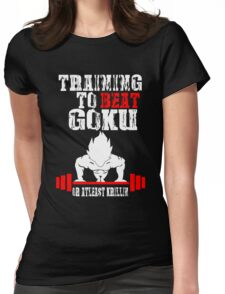Training To Beat Goku Funny Gag Shirt Fro Men And Women Womens Fitted T-Shirt