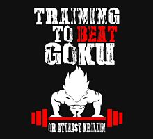 Training To Beat Goku Funny Gag Shirt Fro Men And Women Unisex T-Shirt