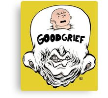 Good Grief Canvas Print
