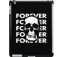 Forever until Never iPad Case/Skin