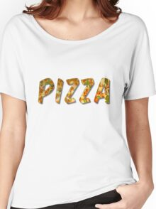 Pizza Word With Bevel Effect Women's Relaxed Fit T-Shirt