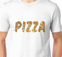Pizza Word With Bevel Effect Unisex T-Shirt