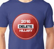 Delete Hillary  Unisex T-Shirt